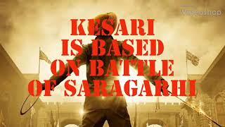 Unknown Facts  of  Kesari Trailer    Kesari Trailer  break down