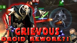 ?GRIEVOUS/Droid REWORK?!? I'D LOVE IT - Star Wars Galaxy of Heroes - fan made