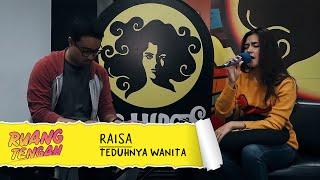 Download Lagu RAISA - TEDUHNYA WANITA Gratis STAFABAND