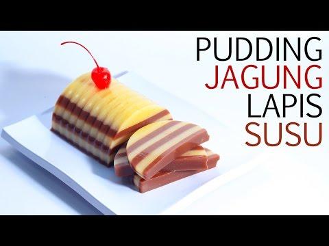 Cara Membuat Pudding Jagung Lapis Susu
