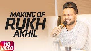 download lagu Rukh Making  Akhil  Bob  Sukh Sanghera gratis