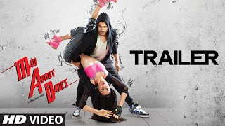 Official: M.A.D Mad About Dance Theatrical Trailer   Saahil Prem   Amrit Maghera