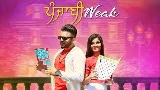 Punjabi Weak (Full Video Song) Sahil K | MixSingh | Latest Punjabi Songs 2018