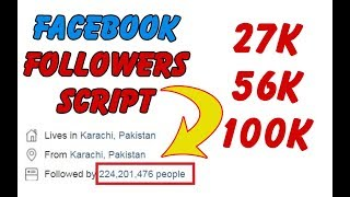 27k 56k 100k Facebook Followers Script 2018 Available -Download All Followers Scripts Free - Really?