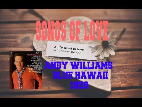 Andy Williams - Blue Hawaii