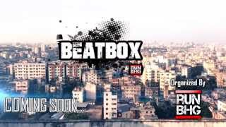 RUN BHG beatbox battle promo and freestyle session coming soon ...............
