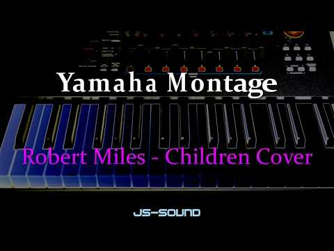 Yamaha Montage - Robert Miles   Children Cover