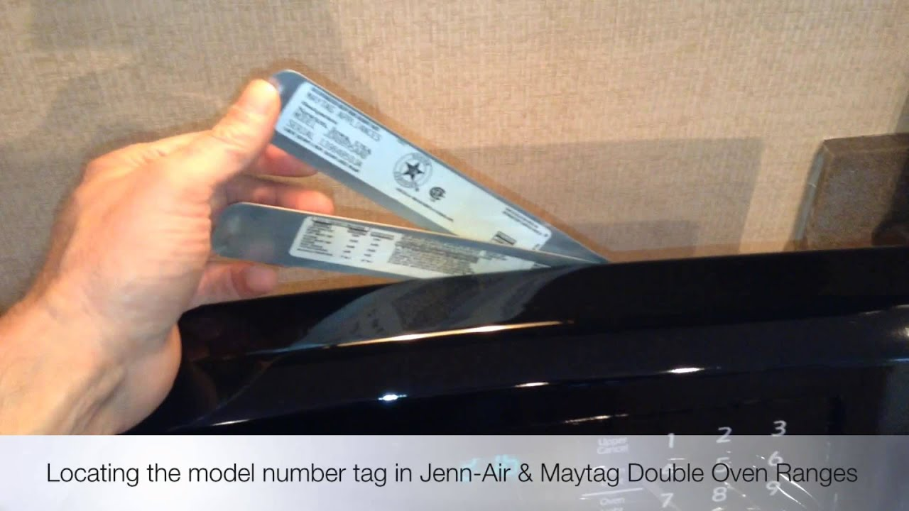 Locating The Model Number In Jenn Air And Maytag Double