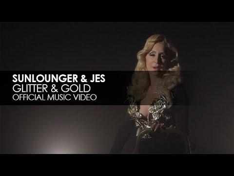 Sunlounger (Roger Shah) & JES - Glitter & Gold
