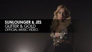 Roger Shah Presents Sunlounger & JES - Glitter & Gold