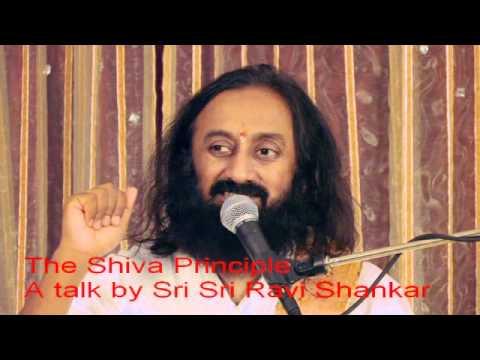 Shiva Principle - Talk by Sri Sri Ravi Shankar - Shivratri -...