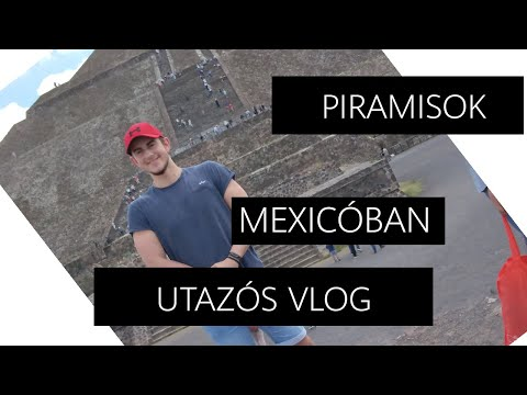 PIRAMISOK MEXICÓBAN VLOG 1.