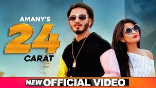 24 CARAT (Official Video) | AMANY Ft SHAR-S | Latest Punjabi Songs 2019 | Speed Records