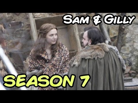 Samwell and Gilly Season 7 SPOILERS! (Game of Thrones)