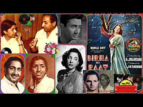 Download Lagu  LATA & RAFI~Film~BIRHA Ki RAAT~{1950}~Chhota Sa Fasana Hai Tere Mere Pyar Ka~ Tribute To Great MD  Mp3 Free
