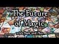 THE FUTURE OF MAGIC!
