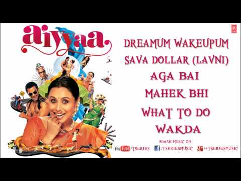 Aiyyaa Full Songs Jukebox | Rani Mukherjee Prithviraj Sukumaran...