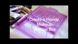 Create a Handy Makeup Storage Box