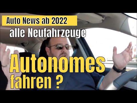 Autonomes Fahren durch Assistenzsysteme im Auto ab 2022 verpflichtend ?