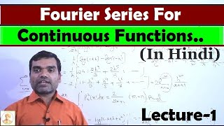 Fourier Series for continuous function in Hindi