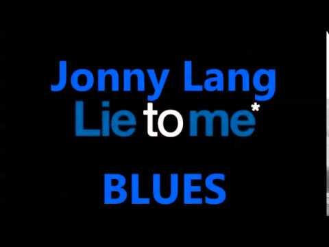 Jonny Lang ~ Lie to Me