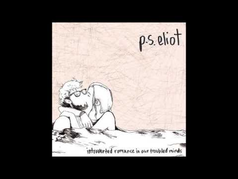 Ps Eliot - Wed Never Agree