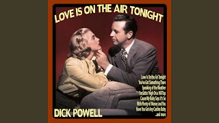 Love Is On the Air Tonight