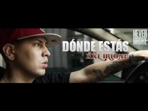 Xxl Irione - ¿ Donde Estas ? (Audio Oficial)