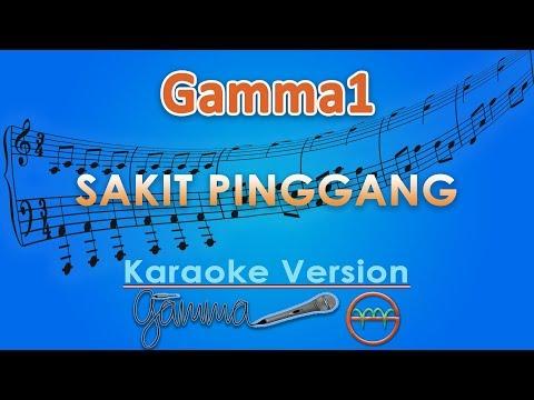 Download Gamma1 - Sakit Pinggang Karaoke | G Mp4 baru