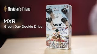 MXR DD25 Green Day Dookie Drive - Demo and Features