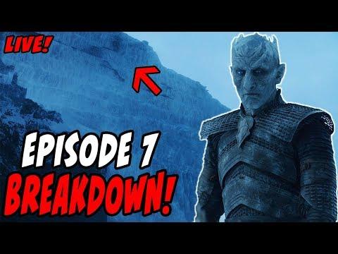 Game Of Thrones Season 7 Episode 7 Live Breakdown