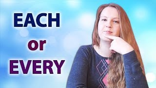 №46 English Vocabulary - Each and Every: common mistakes