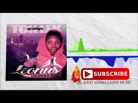 Leonus De Genius - Tok Lek Pekin (Official Audio 2017) 🇸🇱