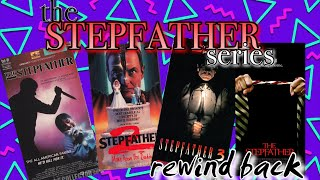 The Stepfather Series//Rewind Back//Horror Flix