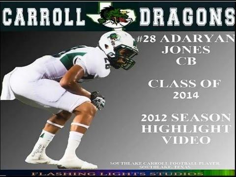 #28 CB ADARYAN JONES SOUTHLAKE CARROLL HIGH SCHOOL | 2012 SEASON HIGHLIGHT VIDEO