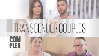 Transgender Couples: Three Couples Discuss How They Battle Discrimination On Complex
