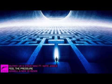 Mutiny UK Steve Mac ft. Nate James Feel The Pressure Axwell NEW ID Remix