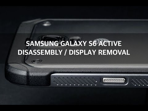Samsung Galaxy S6 Active Disassembly  Display Removal