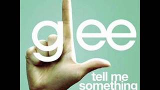 Watch Glee Cast Tell Me Something Good video