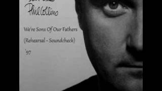 Watch Phil Collins Were Sons Of Our Fathers video