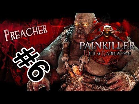 Painkiller Hell & Damnation #6 - Битва с Аластаром и дуэль огров