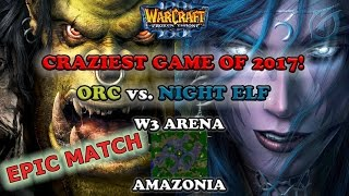 Grubby | Warcraft 3 The Frozen Throne | Orc v NE - Craziest Game of 2017! - Amazonia