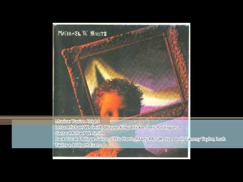 Michael W Smith - You