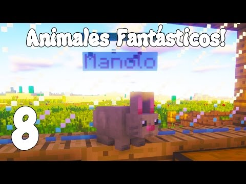 MANOLO! Minecraft MODS ANIMALES FANTÁSTICOS! Capitulo 8!