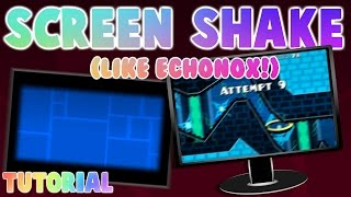 HOW TO DO THE SCREEN SHAKE EFFECT IN GEOMETRY DASH! Geometry Dash 2.0 Tutorial