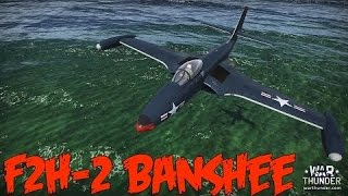 War Thunder F2H Banshee Gameplay Türkçe (The Mig Killer)