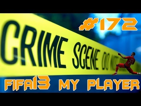 FIFA 13 - My Player - 172 - Crime Scene