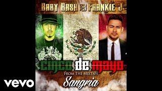 Baby Bash, Frankie J - Cinco de Mayo