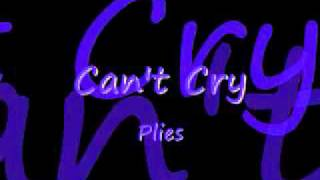 Watch Plies Cant Cry video