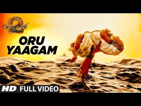 Oru Yaagam Full Video Song   Baahubali 2 Tamil   Prabhas,Anushka Shetty,Rana,Tamannaah,SS Rajamouli thumbnail